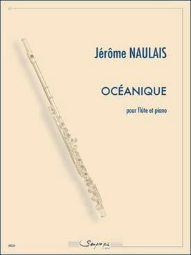 Océanique Jérôme Naulais Partition Flûte traversière - laflutedepan