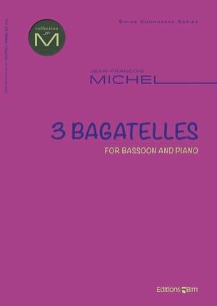 Jean-François Michel - 3 Bagatelles - Sheet Music - di-arezzo.com