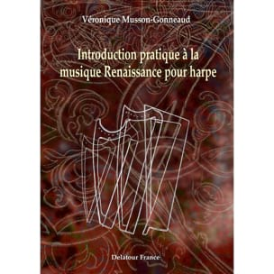 Introduction pratique à la musique Renaissance pour harpe laflutedepan