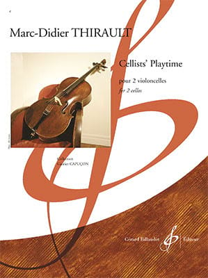 Marc-Didier Thirault - Playtime dei violoncellisti - Partition - di-arezzo.it