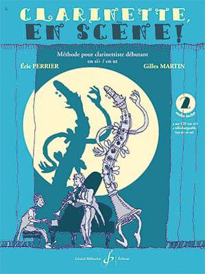 Clarinette en scène ! Volume 2 PERRIER - MARTIN Partition laflutedepan