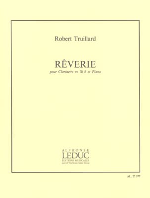 Robert Truillard - Reverie - Partition - di-arezzo.co.uk