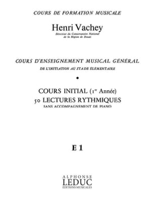 Henri Vachey - 50 Lectures rythmiques - E1 init. S/A - Partition - di-arezzo.fr