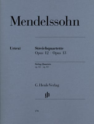 MENDELSSOHN - String quartets op. 12 and 13 - Sheet Music - di-arezzo.co.uk