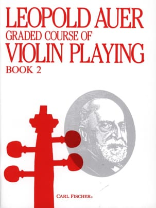 Leopold Auer - Graded Course 2 Violin Playing, Volume 2 - Partition - di-arezzo.fr