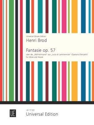 Henri Brod - Fantasie op. 57 über die Wahnsinnsarie –Oboe Klavier - Partition - di-arezzo.fr
