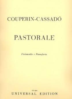 Cassado Gaspar / Couperin François - Pastorale pour Violoncelle et Piano - Partition - di-arezzo.fr