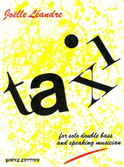 Joëlle Léandre - Taxi ! for solo double bass and speaking musician - Partition - di-arezzo.fr