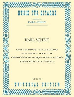 Karl Scheit - Erstes Musizieren auf der Guitar - Sheet Music - di-arezzo.com