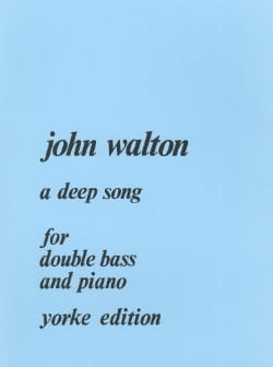 John Walton - A Deep Song - Partition - di-arezzo.fr