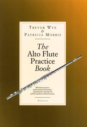 Trevor WYE & Patricia MORRIS - Alto Flute Practice Book - Partition - di-arezzo.co.uk