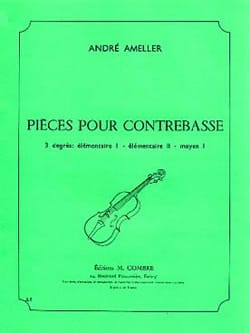 André Ameller - Pieces for double bass 6 pieces - Partition - di-arezzo.co.uk
