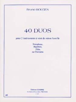 Bruno Boegen - 40 Duos For Two Wind Instruments - Sheet Music - di-arezzo.co.uk