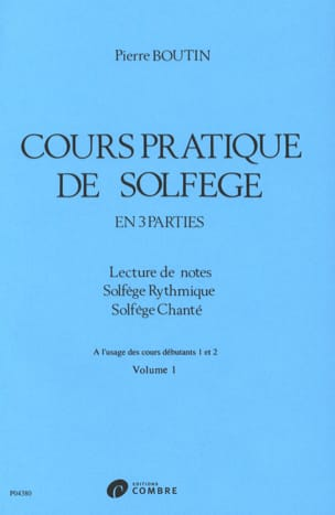 Pierre Boutin - Practical Course of Solfeggio - Volume 1 - Sheet Music - di-arezzo.co.uk