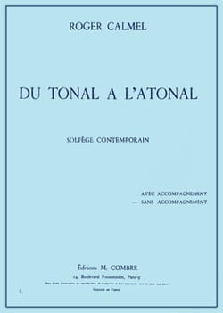 Roger Calmel - From tonal to atonal without accompaniment - Sheet Music - di-arezzo.com