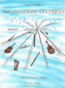 Roger Calmel - Incantations celtiques - Partition - di-arezzo.fr