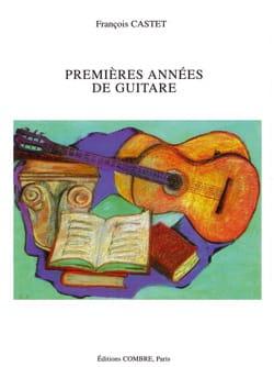 Premières années de guitare - François Castet - laflutedepan.com