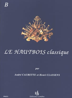 Caurette André / Classens Henri - The Classic Oboe - Volume B - Sheet Music - di-arezzo.co.uk