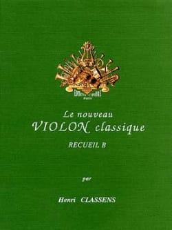 Henri Classens - Le Nouveau Violon Classique Volume B - Partition - di-arezzo.fr