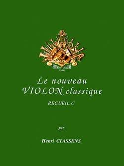 Henri Classens - Le Nouveau Violon Classique Volume C - Partition - di-arezzo.fr