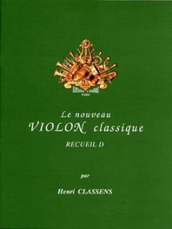 Henri Classens - The New Classical Violin Volume D - Sheet Music - di-arezzo.com