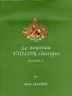 Henri Classens - The New Classical Violin Volume F - Sheet Music - di-arezzo.co.uk