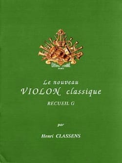 Henri Classens - The New Classical Violin Volume G - Sheet Music - di-arezzo.com