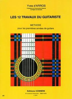 Yves d' Arros - Les 12 travaux du guitariste - Partition - di-arezzo.fr