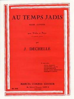 J. Déchelle - Au temps jadis - Partition - di-arezzo.fr