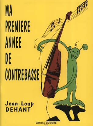 Jean-Loup Dehant - My first year of double bass - Partition - di-arezzo.com