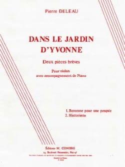 Pierre Deleau - Dans le jardin d'Yvonne - Partition - di-arezzo.fr