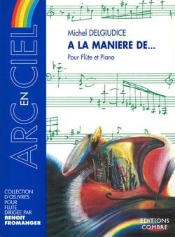 Michel Delgiudice - A la manière de... - Partition - di-arezzo.fr