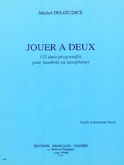 Jouer à Deux - Hautbois ou Saxophone - 12 Duos laflutedepan