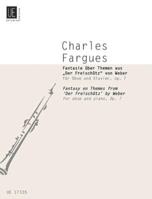 Charles Fargues - Fantasie über Themen aus Der Freischütz von Weber op. 7 - Partition - di-arezzo.fr