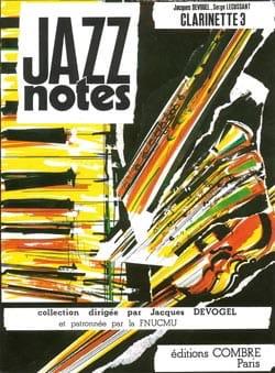 Devogel Jacques / Lecussant Serge - Jazz notes - Clarinette 3 (clarinette piano) - Partition - di-arezzo.fr