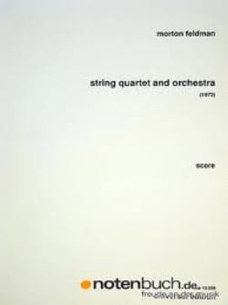 Morton Feldman - String quartett and orchestra - Score - Partition - di-arezzo.fr
