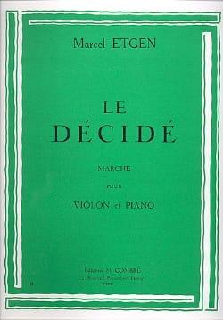 Marcel Etgen - Le décidé - Partition - di-arezzo.fr