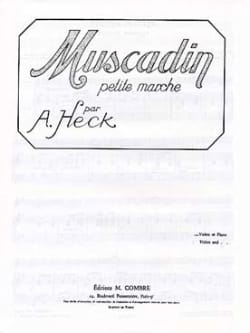 J. Armand Heck - Muscadin op. 28 - Partition - di-arezzo.fr