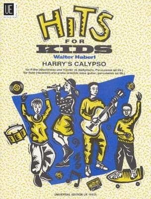 Walter Haberl - Hits for Kids - Harry's Calypso – Flute - Partition - di-arezzo.fr