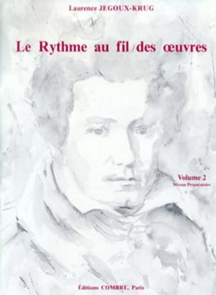Laurence Jegoux-Krug - The Rhythm of the Works Volume 2 - Sheet Music - di-arezzo.co.uk