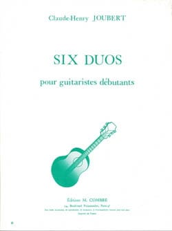 Claude-Henry Joubert - Six Duos - Guitare - Debutants - Partition - di-arezzo.fr