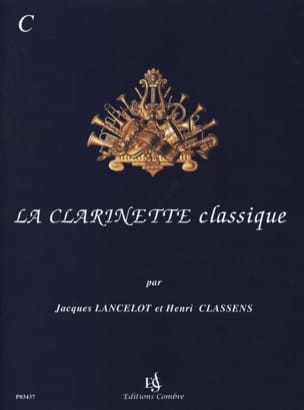 Jacques Lancelot - La Clarinette Classique Volume C - Partition - di-arezzo.fr