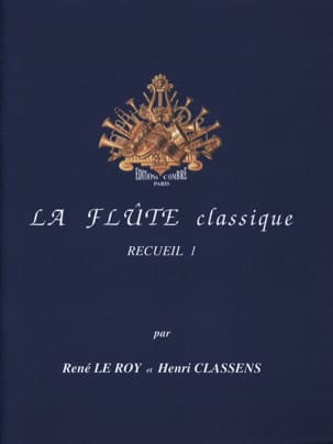 Le Roy René / Classens Henri - The Classical Flute Volume 1 - Partitura - di-arezzo.it