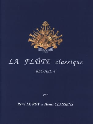 Le Roy René / Classens Henri - The Classical Flute Volume 4 - Partitura - di-arezzo.it