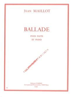 Ballade Jean Maillot Partition Flûte traversière - laflutedepan