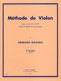 Armand Massau - Método de violín Volumen 2 AGOTADO - Partition - di-arezzo.es