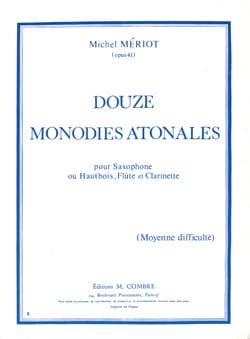 Michel Mériot - 12 Monodies atonales op. 41 - Partition - di-arezzo.fr