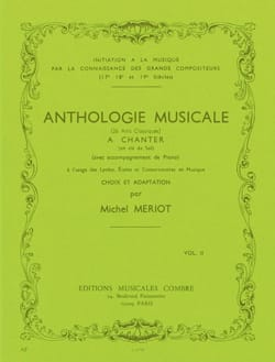 Michel Meriot - Anthologie Musicale Volume 2 - Partition - di-arezzo.fr