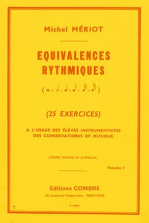 Michel Meriot - Rhythmic equivalences - Volume 1 - Sheet Music - di-arezzo.co.uk