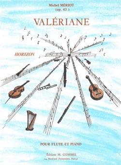 Michel Mériot - Valériane op. 43 - Partition - di-arezzo.fr